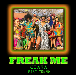 "[Music] Ciara Ft. Tekno– ""Freak Me"""