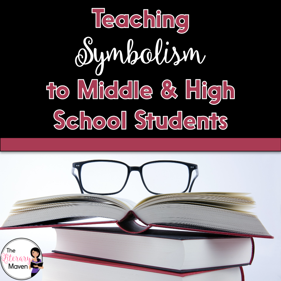 Use these ideas for teaching symbolism to middle and high school students with any short story, novel, or drama.