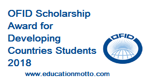 Ofid Scholarship Award For Developing Countries Students 2018