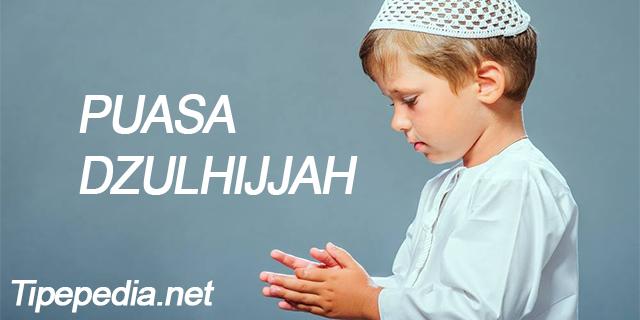Niat Puasa Dzulhijjah 10 Hari Pertama Lengkap Dengan Niat Arafah dan Tarwiyah
