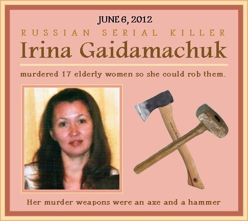 Huyền Thoại Kẻ giết người xinh đẹp Irina Gaidamachuk (hay The Russian Beauty Murderers )