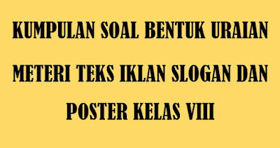 Kumpulan Soal Uraian Bahasa indonesia