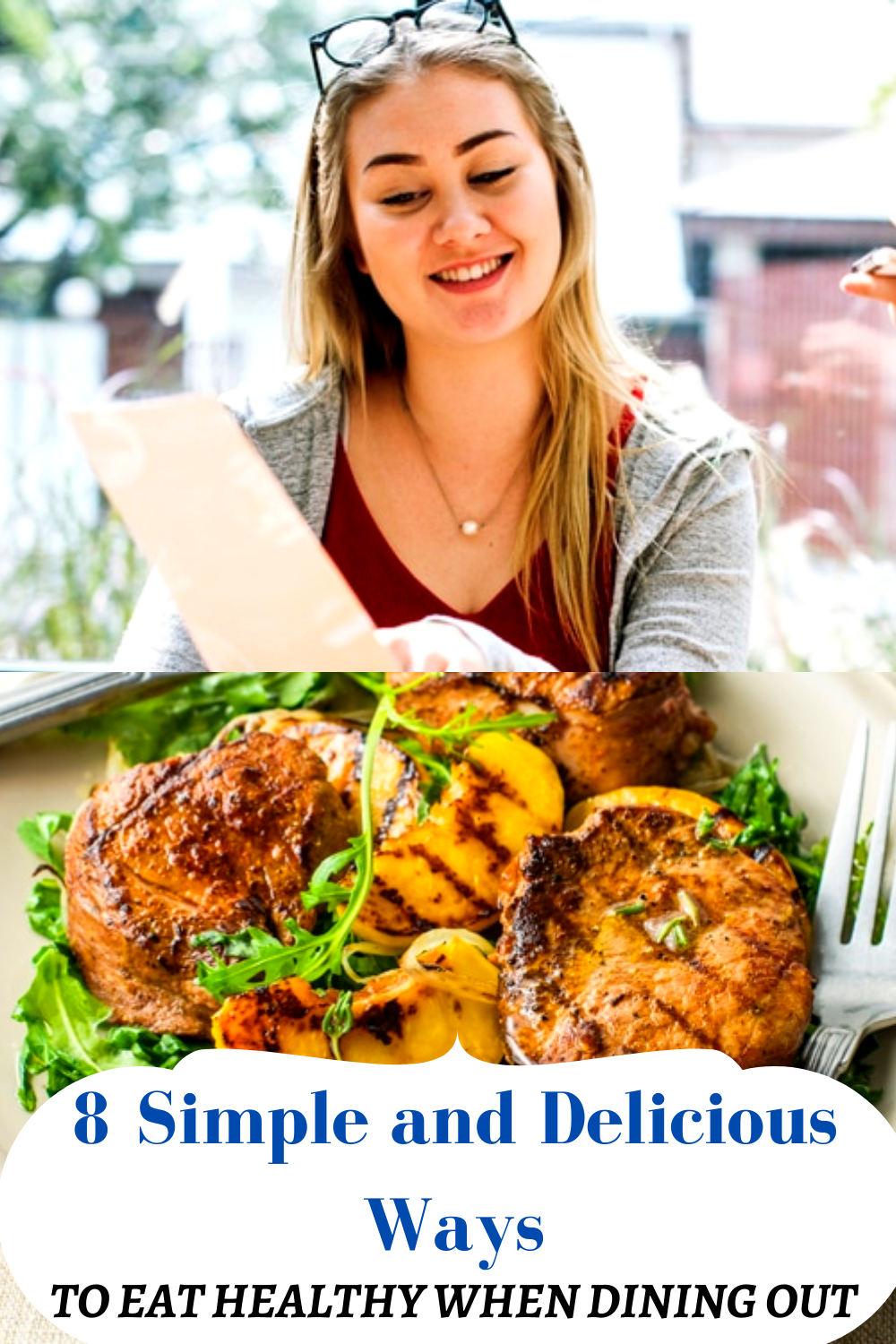 8 Simple and Delicious Ways to Eat Healthy When Dining Out