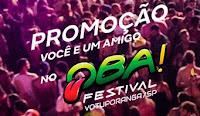 Promoção Você e um amigo no Oba Festival com a Itaipava carnavalobaitaipava.com.br