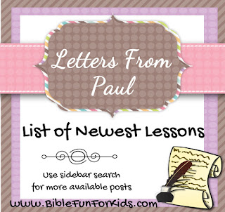 http://www.biblefunforkids.com/2014/03/letters-from-paul-list-of-lessons-links.html