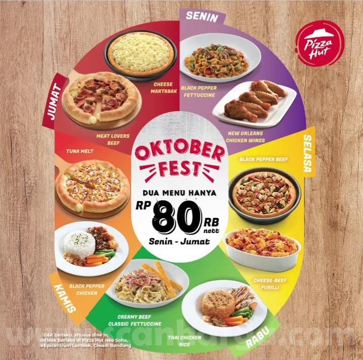 Promo Pizza Hut Oktober Fest √ Beli 2 Menu Cuma Rp 80.000*