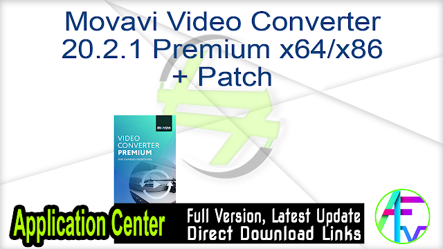 Movavi Video Converter 20.2.1 Premium x64-x86 + Patch