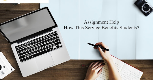 Assignment Help Australia: Why This Service is Necessary for Students?