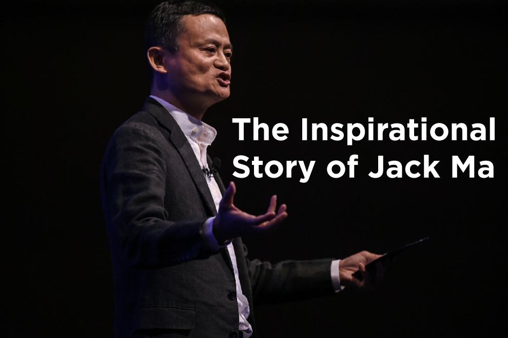 The Inspirational Story of Jack Ma