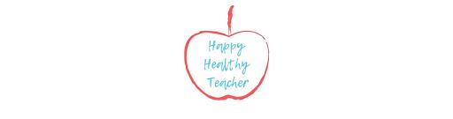 The Happy Healthy Teacher