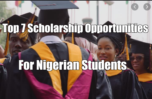 Top 7 Scholarship Opportunities For Nigerian Students And Their Requirements