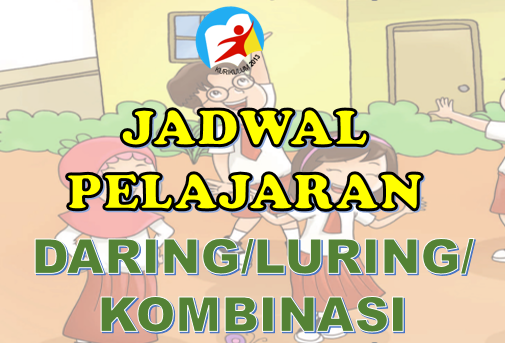 JADWAL PELAJARAN DARING LURING SD SEMUA KELAS SEMESTER 1 DAN 2