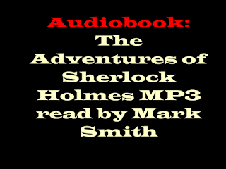 The Adventures of Sherlock Holmes MP3 read by Mark Smith