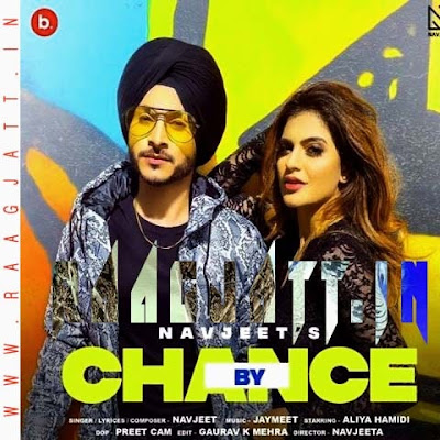 By Chance by Navjeet lyrics