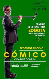 """Stand up """"COMICO"""" con el Profesor Briceño en Bogotá"""