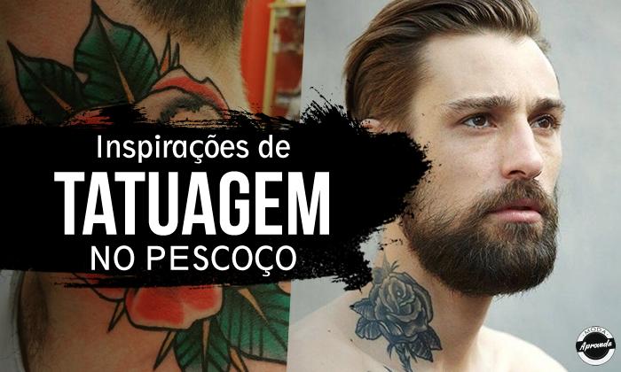 Tatuagem Masculina no Pescoço, inspirações!