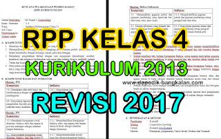 Download RPP Kelas 4 Kurikulum 2013 / K13 Revisi Tahun 2017 Semester satu / Ganjil