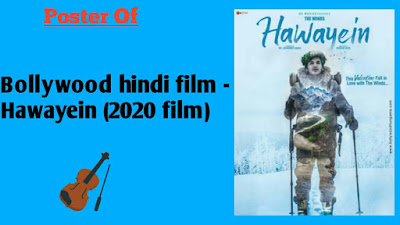 Release Date Bollywood hindi film Hawayein