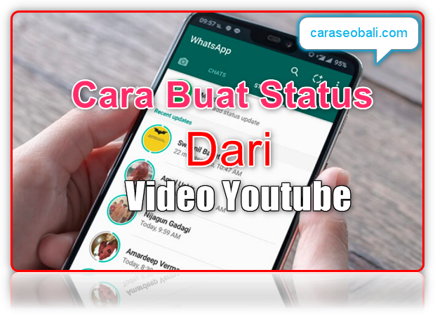 cara update status whatsapp dari video youtube