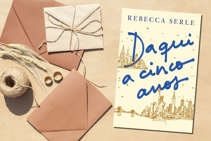 Daqui a Cinco Anos | Rebecca Serle