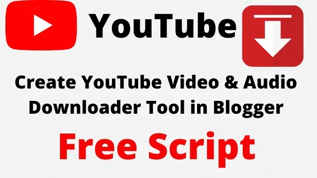 How To Create YouTube Video Downloader Tool in blogger