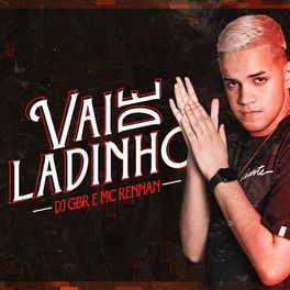 Vai de Ladinho – Mc Rennan e DJ GBR Mp3
