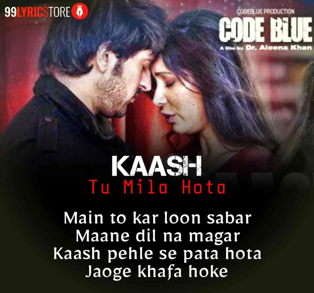 Kaash Tu Mila Hota Hindi Song Sung by Jubin Nautiyal