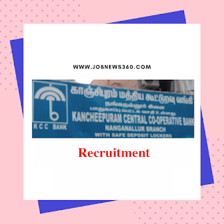 Kancheepuram Central Co-operative Bank Recruitment 2019 for Assistant (108 Vacancies)