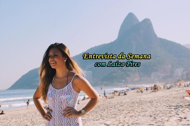 Entrevista com Laíza Pires