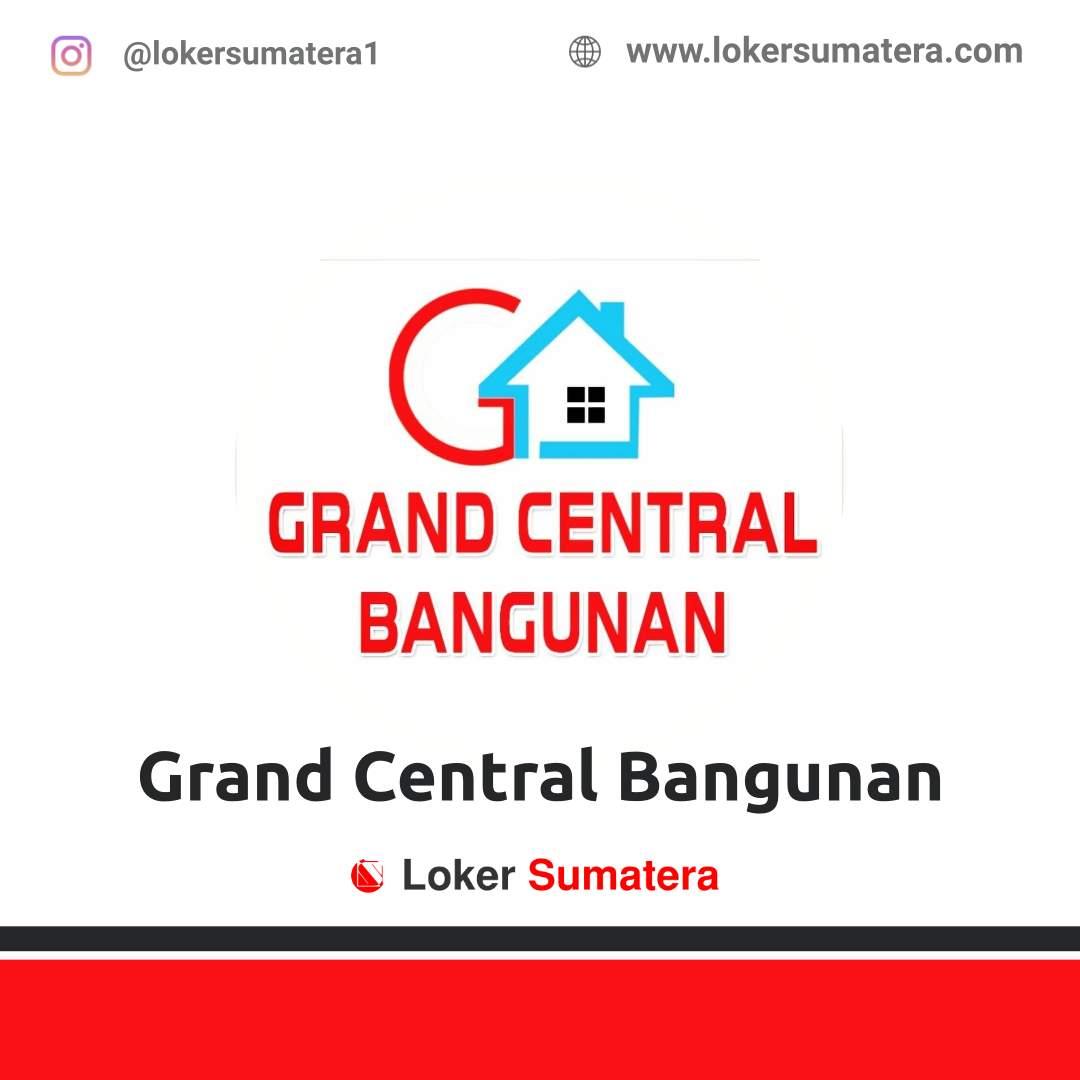 Lowongan Kerja Pekanbaru: Grand Central Bangunan Maret 2021