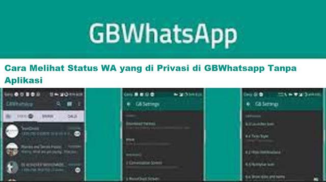 Cara Melihat Status WA yang di Privasi di GBWhatsapp