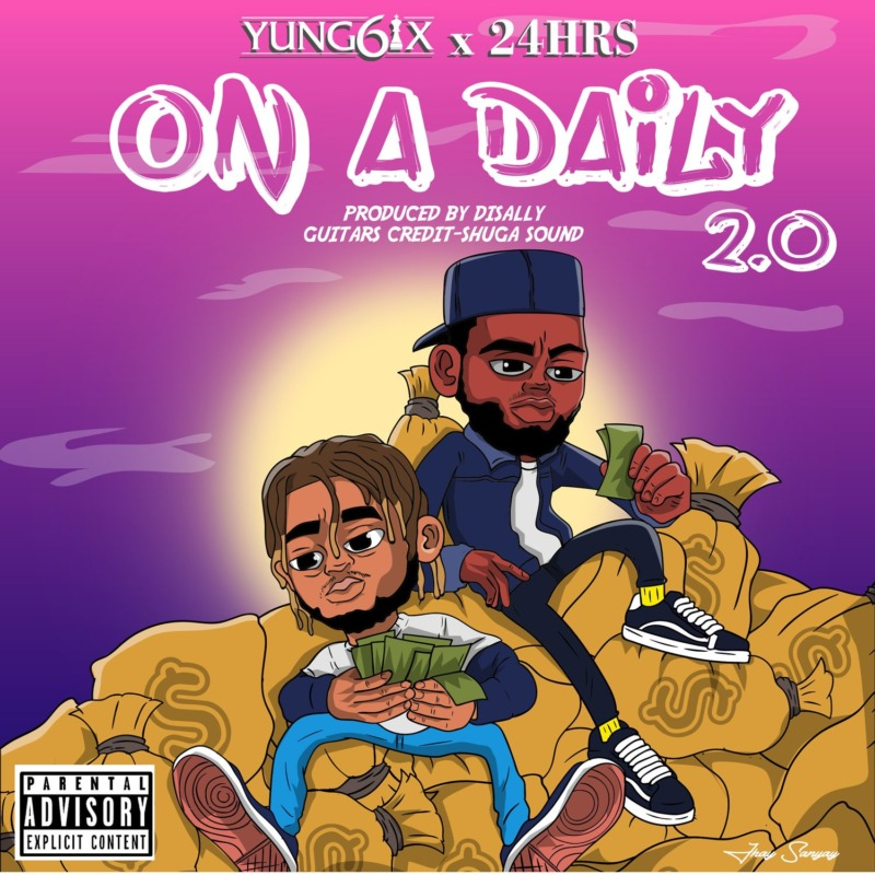 """Yung6ix x 24hrs – """"On A Daily 2.0"""" #Arewapublisize"""