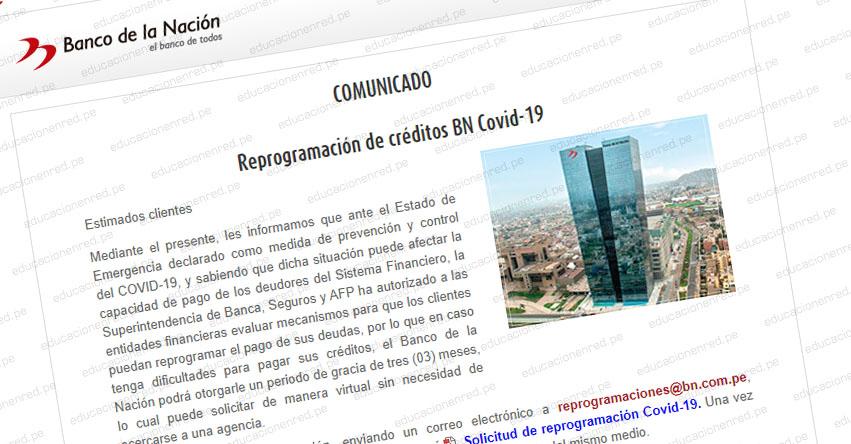 COMUNICADO BANCO DE LA NACIÓN: Reprogramación de créditos BN Covid-19 - www.bn.com.pe