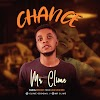 Audio Download: Mr Clime_Chance || Africanmusicbank.com