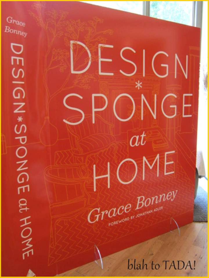 blah to TADA!: My Current Read: Design Sponge at Home