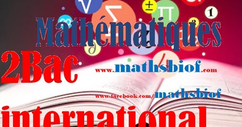 Cours mathematique bac international maroc (TerminaleS france)