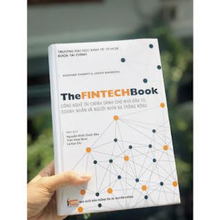 The FinTech Book - Công Nghệ Tài Chính Dành Cho Nhà Đầu Tư, Doanh Nhân và Người Nhìn Xa Trông Rộng ebook PDF EPUB AWZ3 PRC MOBI
