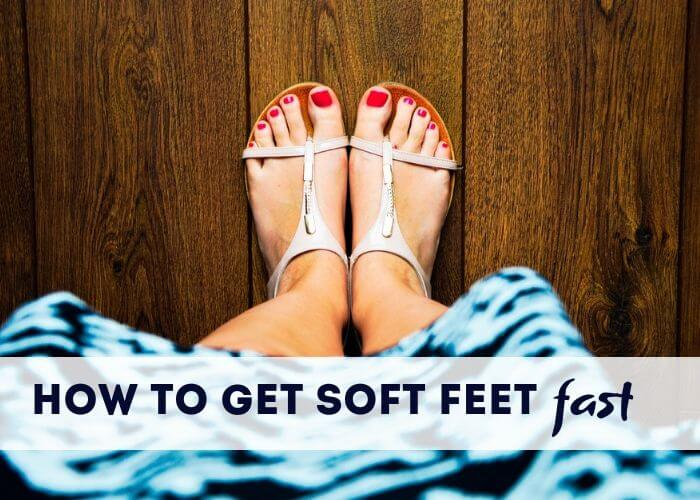 How to get soft feet fast! Use this routine with hacks to get your feet ready for summer and sandals. Use baking soda to deodorize, Epsom salts to detox and soak, and a lotion or cream to keep them soft. Includes DIY remedy and natural products for simple fast ways to remove dead skin and scrub it off.  How to have soft feet. Use a foot peel for softer skin. Get baby soft feet.  #softfeed #summerbeauty