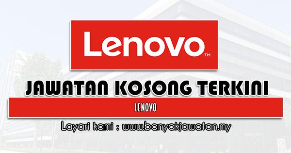 Jawatan Kosong 2021 di Lenovo