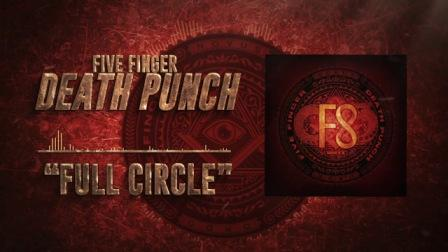 Full Circle Lyrics - Five Finger Death Punch