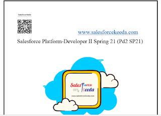 Salesforce Platform-Developer II Spring 21 (Pd2 SP21) Dumps
