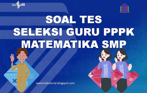 Contoh Soal Dan Pembahasan Seleksi PPPK Guru Matematika SMP