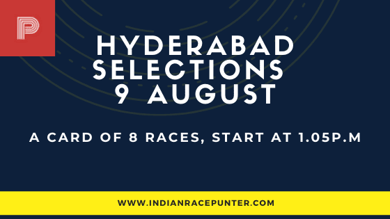 Hyderabad Race Selections 9 August