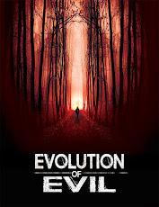 pelicula Evolución del Mal (Evolution of Evil) (2018)