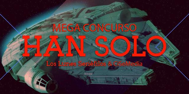 Participa en el MEGA Concurso 'Han Solo: Una Historia de Star Wars'
