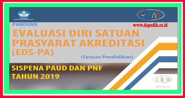 Panduan Evaluasi Diri Satuan Prasyarat Akreditasi (EDS-PA) Sispena 2.0-BANK PAUD dan PNF