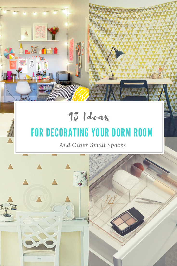 Small dorm room storage ideas - 18 Decorating And Storage Ideas For Your Dorm Room And Other Small Spaces