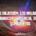 #1 Objeción: Puesto que los milagros contradicen la ciencia, estos no son ciertos