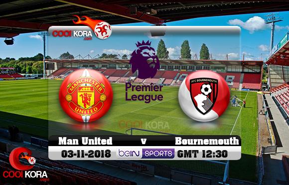 مشاهدة مباراة بورنموث ومانشستر يونايتد اليوم 3-11-2018 في الدوري الإنجليزي