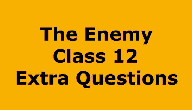 Vistas Class 12 The Enemy Summary | Question Word Meanings